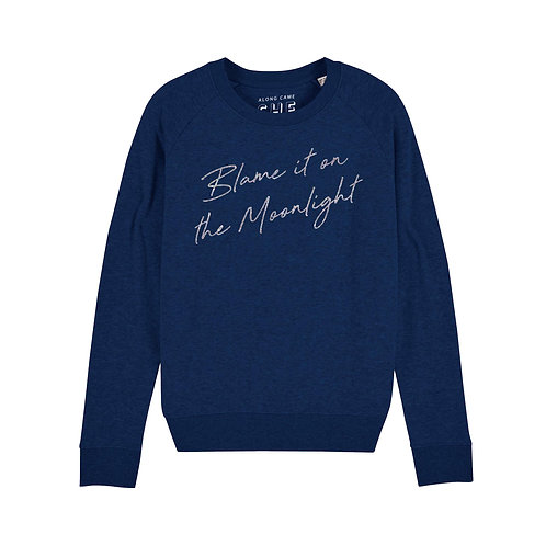 BLAME IT ON THE MOONLIGHT SWEATSHIRT