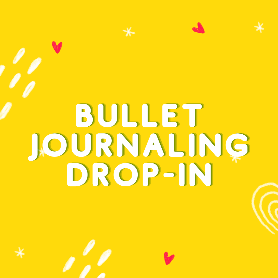 Bullet Journaling Drop-In