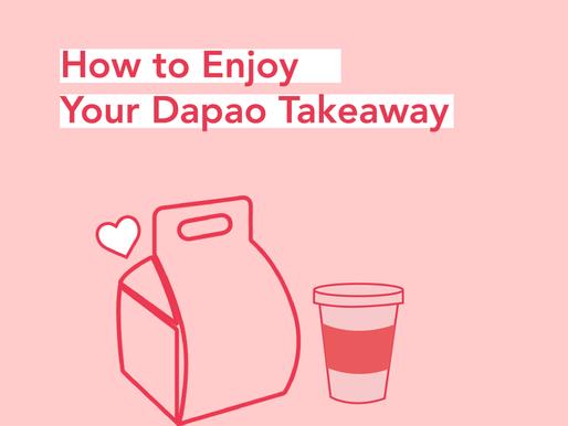 How to Enjoy Your Dapao Takeaway