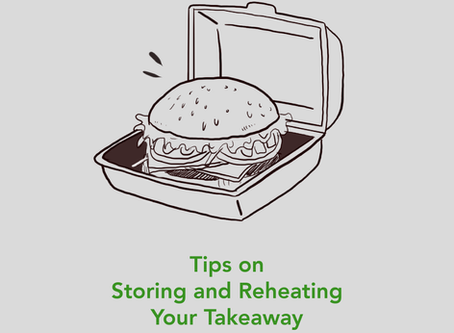 Tips on Storing and Reheating Your Takeaway