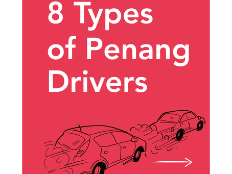 8 Types of Penang Drivers