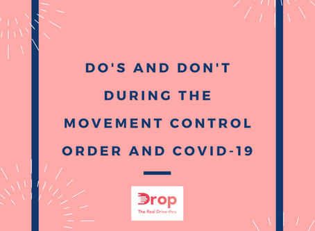 Do's and Don't during the COVID-19 Movement Control Order