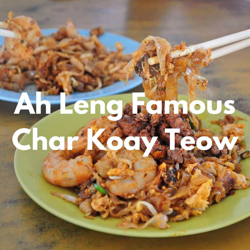 Ah Leng Char Koay Teow