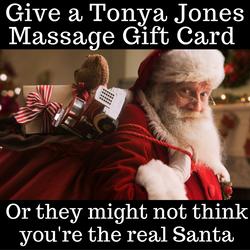 Give a Tonya Jones Massage Gift Card