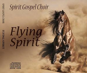 La copertina del primo CD di Spirit Gospel Choir: Flying Spirit