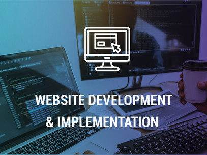 WEBSITE DEVELOPMENT & IMPLEMENTATION