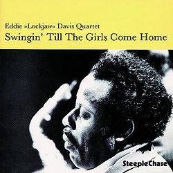 """Eddie """"Lockjaw"""" Davis – Swinging until t"""