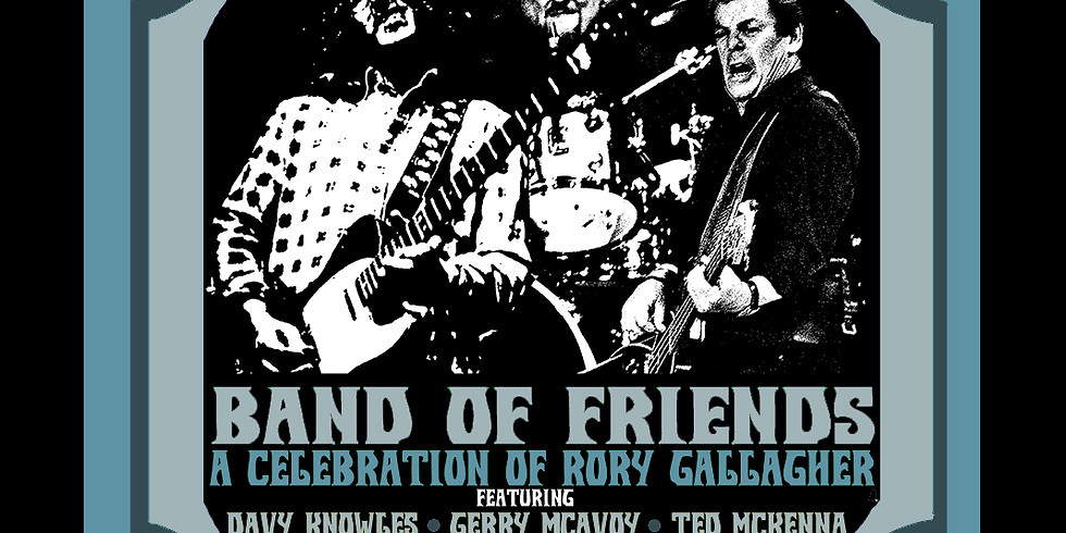 Band of Friends feat. Davy Knowles, Jerry McAvoy and Ted McKenna