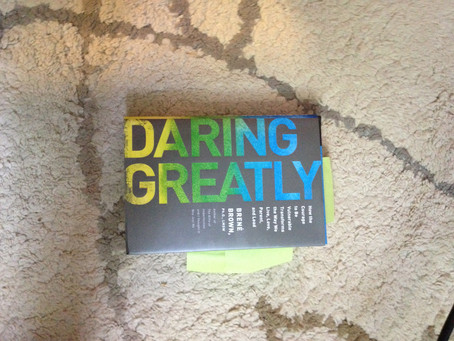 Daring Greatly and Redefining Parenthood