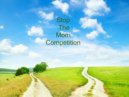 How To Stop Competing With Other Moms: 7 Options