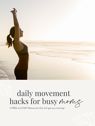 Daily Movement Hacks for Busy Moms.png