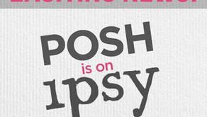 Perfectly Posh on Ipsy!!  Reward Yourself!