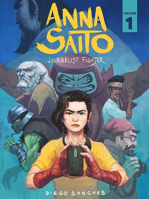 Anna Saito: Journalist Fighter