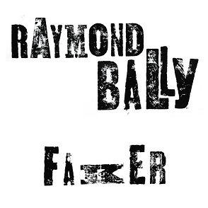 RAYMOND_BALLY_FAKER.jpg