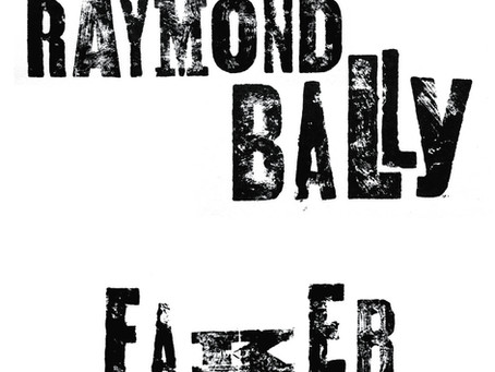 Raymond Bally New Album Faker