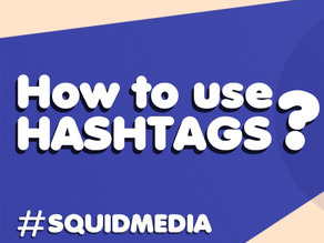 #How to use Hashtags?