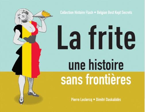 La_frite_une_histoire_sans_frontière,_co