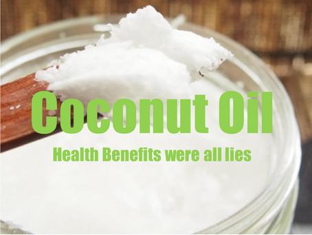 Coconut Oil False Health Benefits