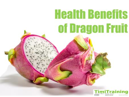 Health Benefits of Dragon Fruit🐉