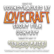 Enter the Soundtracked By LOVECRAFT Short Film Contest $5000 Prize