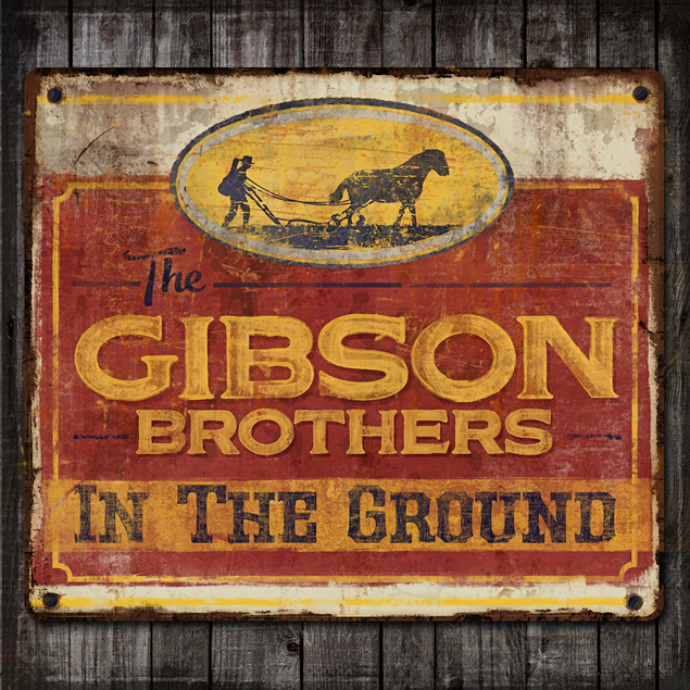 Gibson Brothers Album