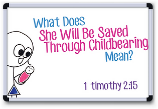 1 Timothy 2.15 (whiteboard).png