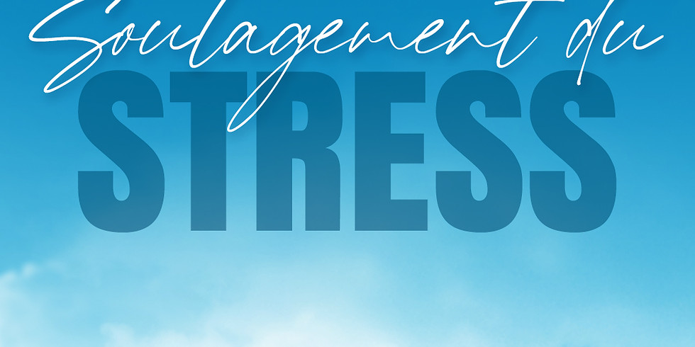 Soulagement du Stress