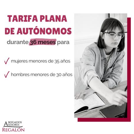 TARIFA PLANA DE AUTÓNOMOS DURANTE 36 MESES EN LUGAR DE 24.