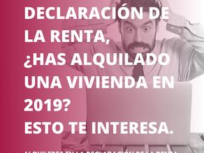 DECLARACIÓN DE LA RENTA, ¿HAS ALQUILADO UNA VIVIENDA EN 2019? ESTO TE INTERESA.