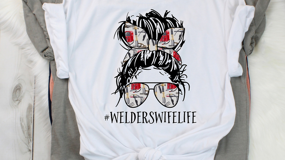 Welder'sWife Life Shirt- Free shipping