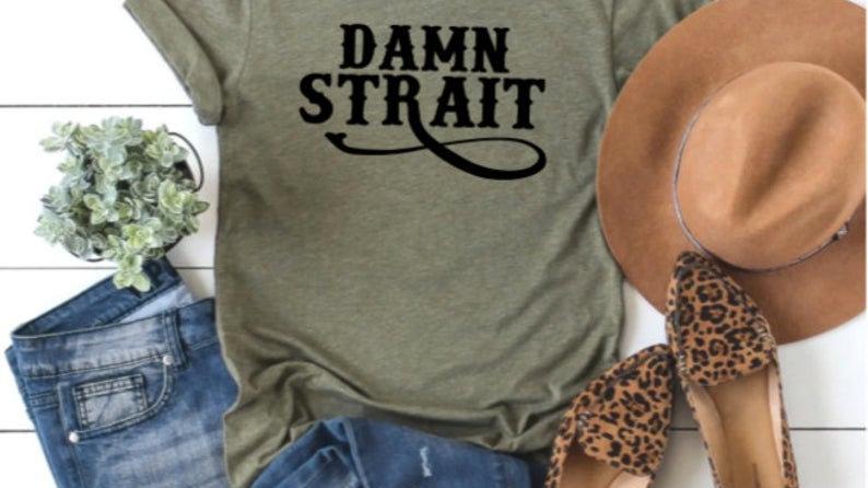 Damn Strait