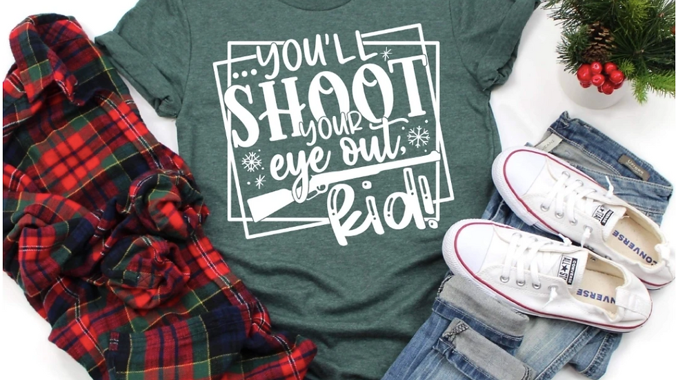 You'll Shoot Your Eye Out Kid Graphic Tee