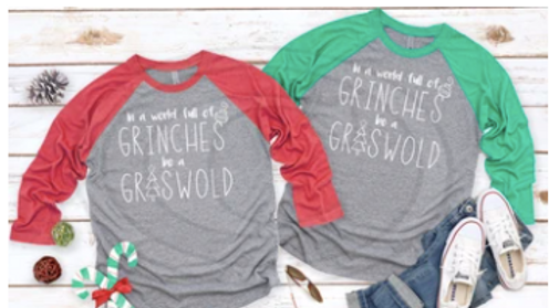 In a World Full of Grinches, Be a Griswold Raglans