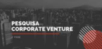 Pesquisa corporate Venture (1).png