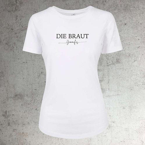 """JGA Shirt für Frauen """"Die Braut"""" Personalisiert"""