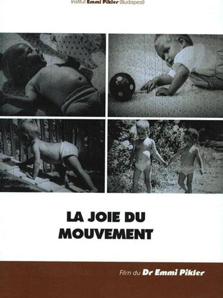 Joie du mouvement (La)