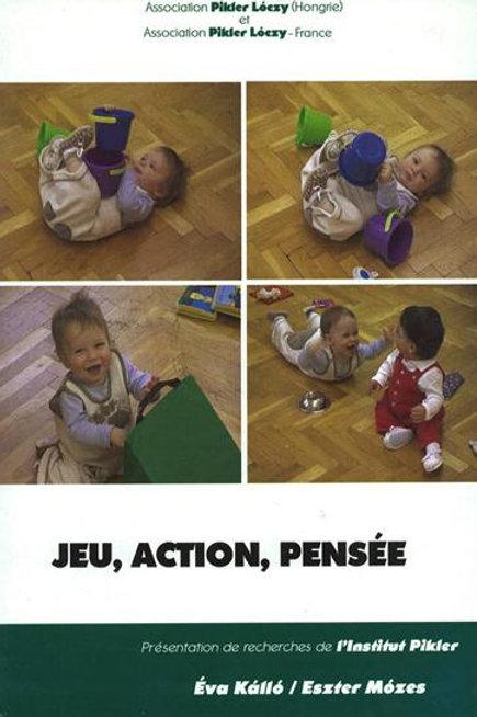 Jeu, action, pensée