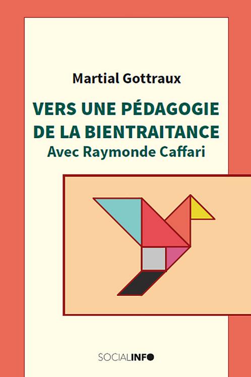 Vers une pédagogie de la bientraitance, avec Raymonde Caffari
