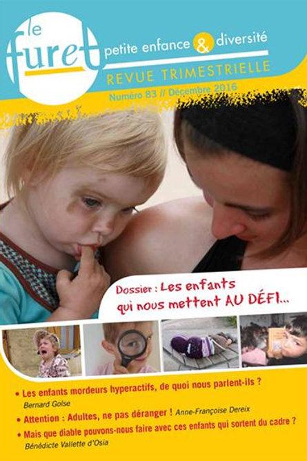 Le Furet No.83 - Les enfants qui nous mettent au défi