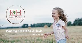 Raising Healthful Kids.png