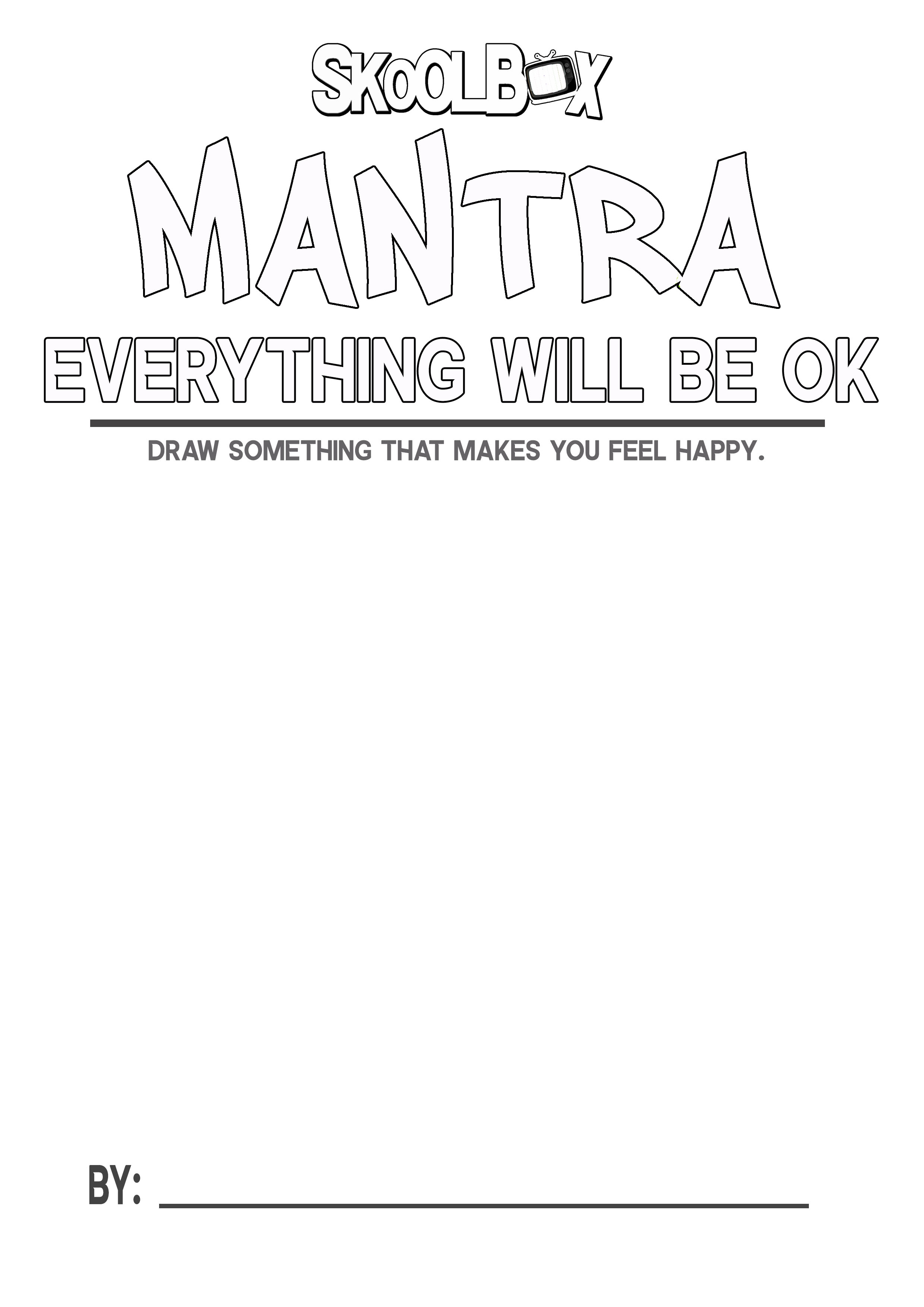 MANTRA 17 EVERYTHING WILL BE OK