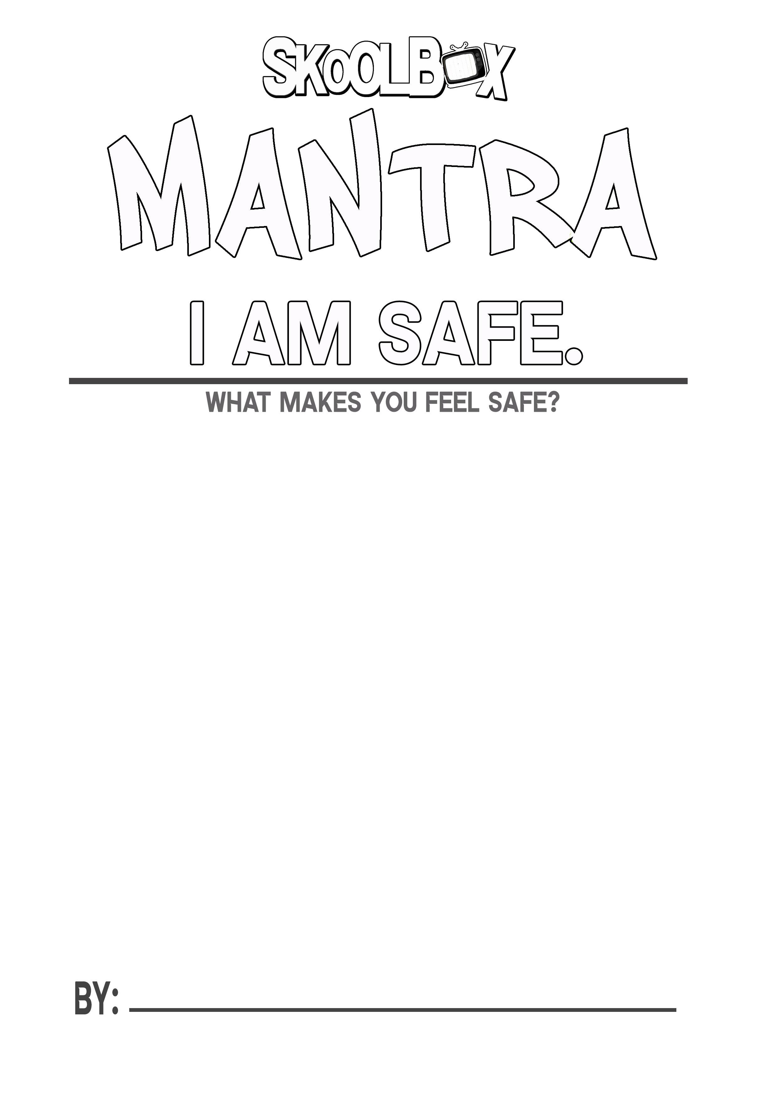 MANTRA 3 I AM SAFE