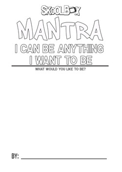 MANTRA 18 I CAN BE WHAT I WANT TO BE