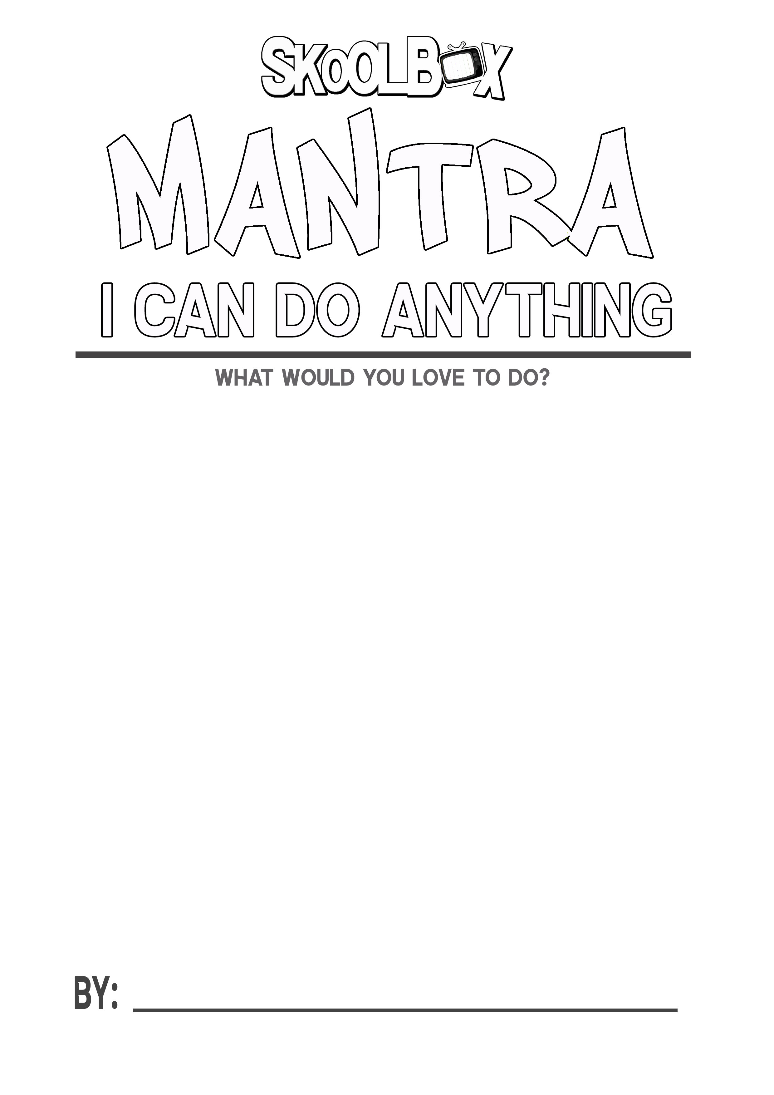 MANTRA 16 I CAN DO ANYTHING