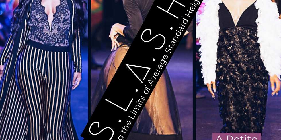 S.L.A.S.H. Petite Division Runway Competition