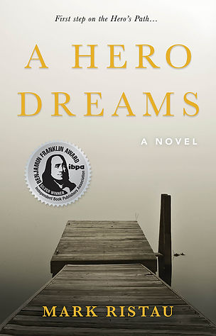 A Hero Dreams, first book in the Hero's Path series