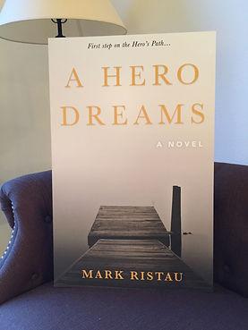 A Hero Dreams, A Novel, cover image