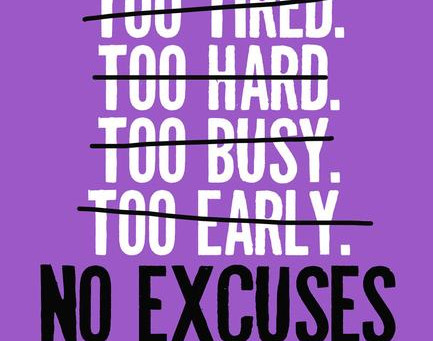 Be Stronger Than Your Excuses!