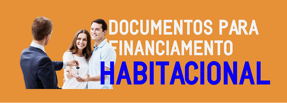 DOCUMENTOS PARA FINANCIAMENTO CAIXA