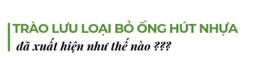 Trao-luu-loai-bo-ong-hut-nhua-da-xuat-hien-nhu-the-nao